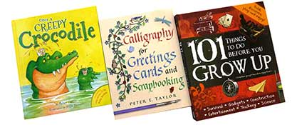 Three of Peter Taylor's books, Once a Creepy Crocodile picture book, Calligraphy for Greetings Cards and Scrapbooking and 101 Things To Do Before You Grow Up.