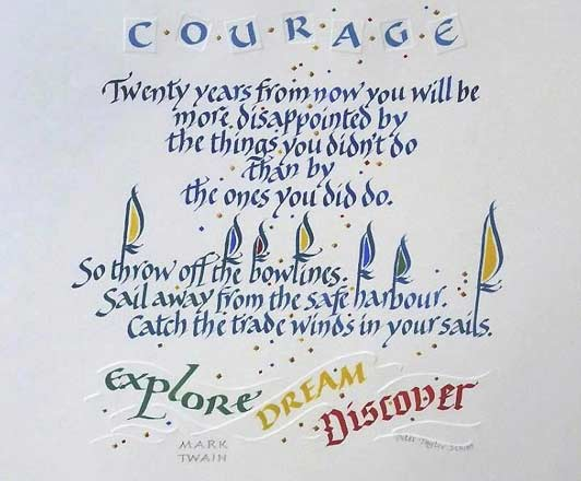 Peter Taylor's word art illustration using calligraphy, as he discusses in visits and teaches in workshops - Courage